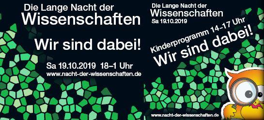 Die lange Nacht der Wissenschaften am 19.10.2019